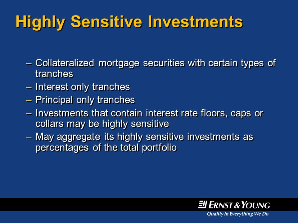Highly Sensitive Investments