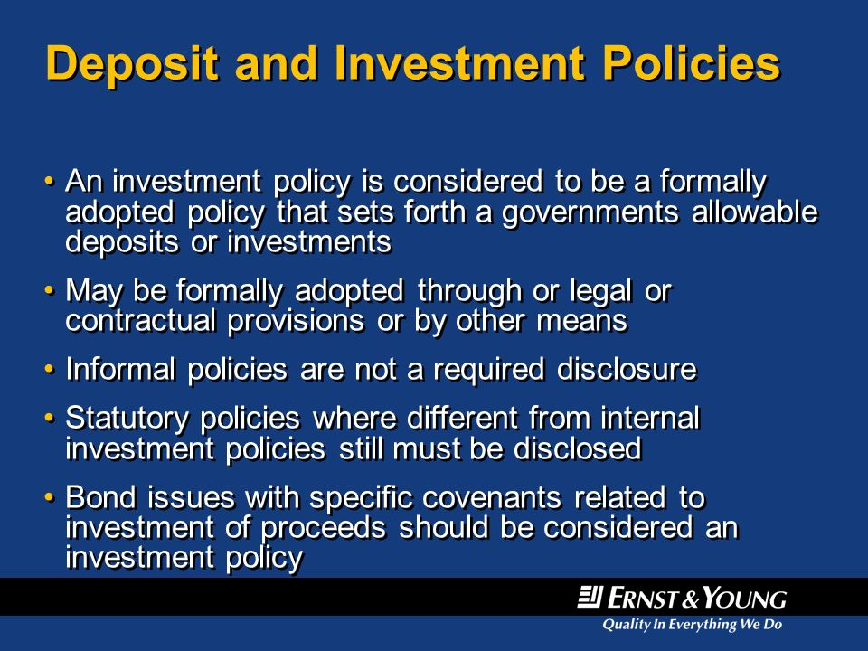 Deposit and Investment Policies