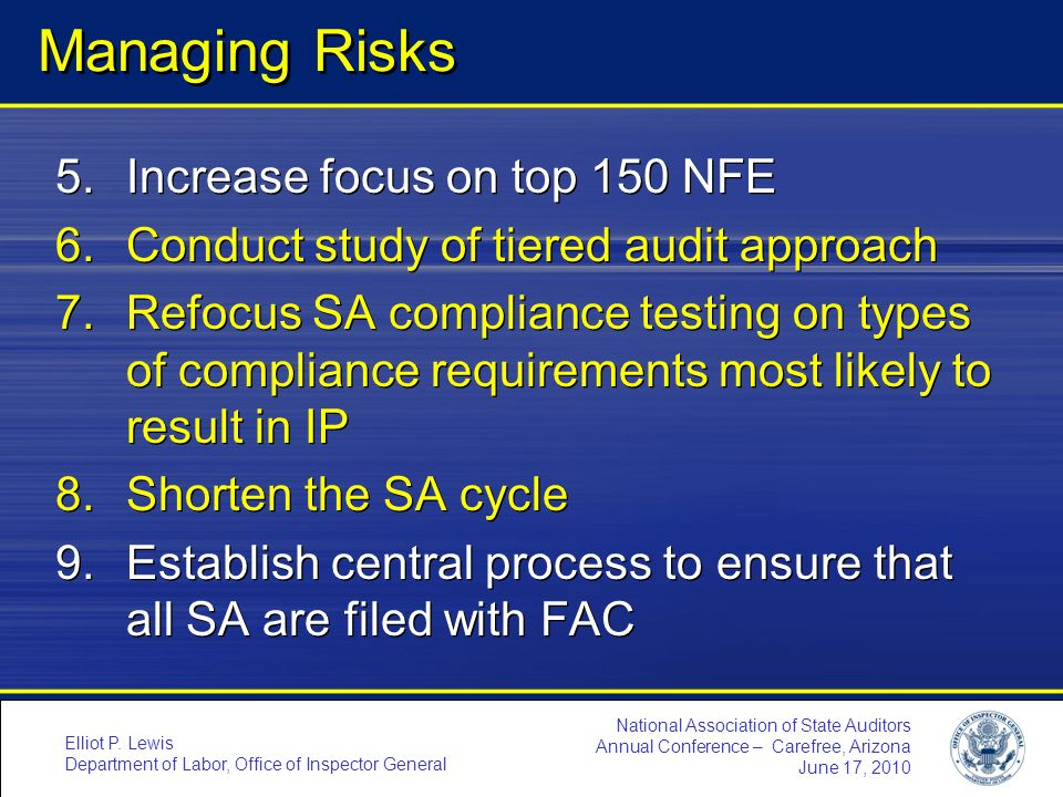 Managing Risks Increase focus on top 150 NFE