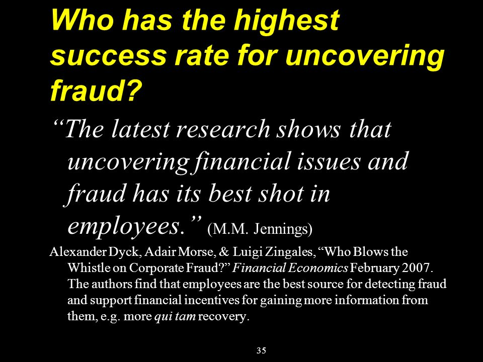 Who has the highest success rate for uncovering fraud