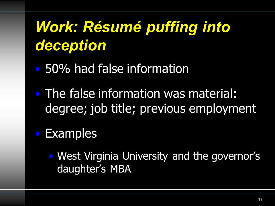 Work: Résumé puffing into deception