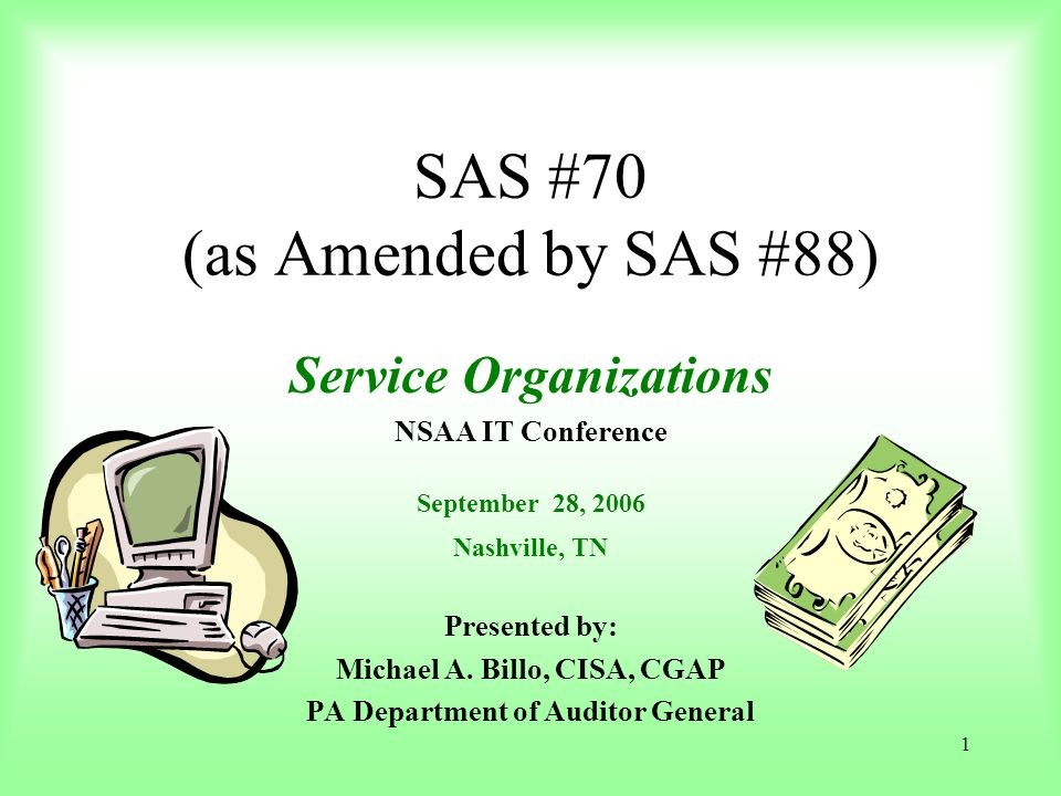 SAS #70 (as Amended by SAS #88)