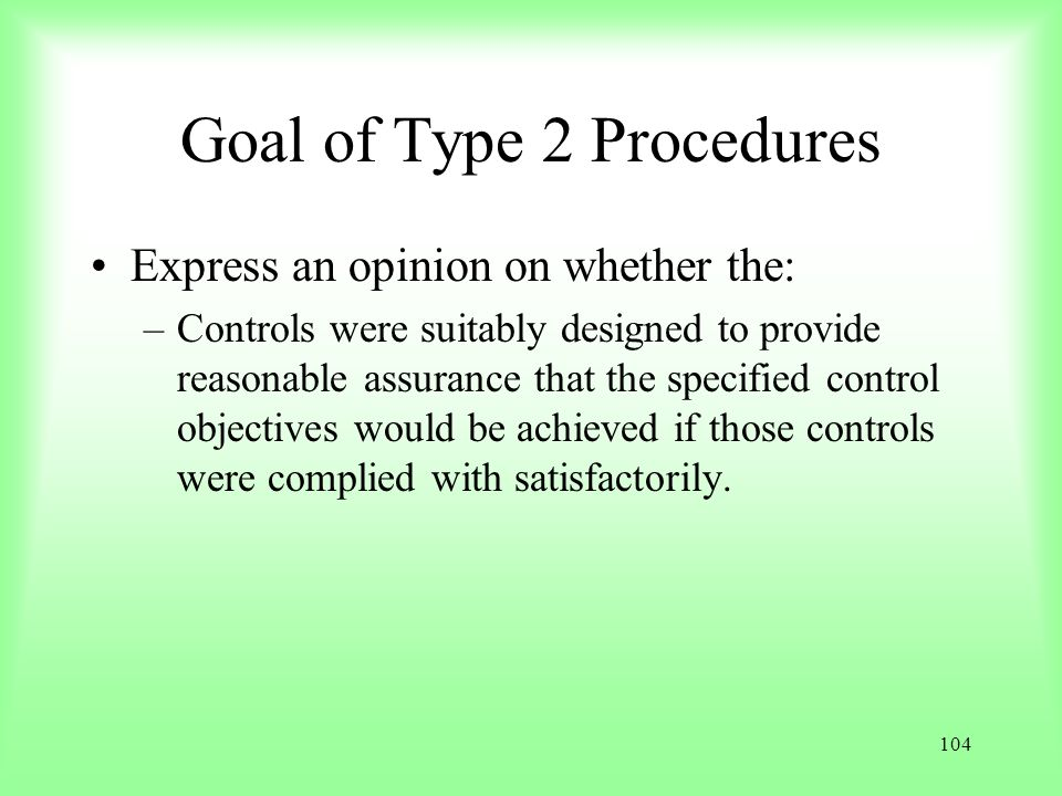 Goal of Type 2 Procedures