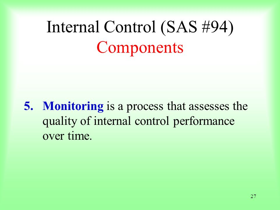Internal Control (SAS #94) Components