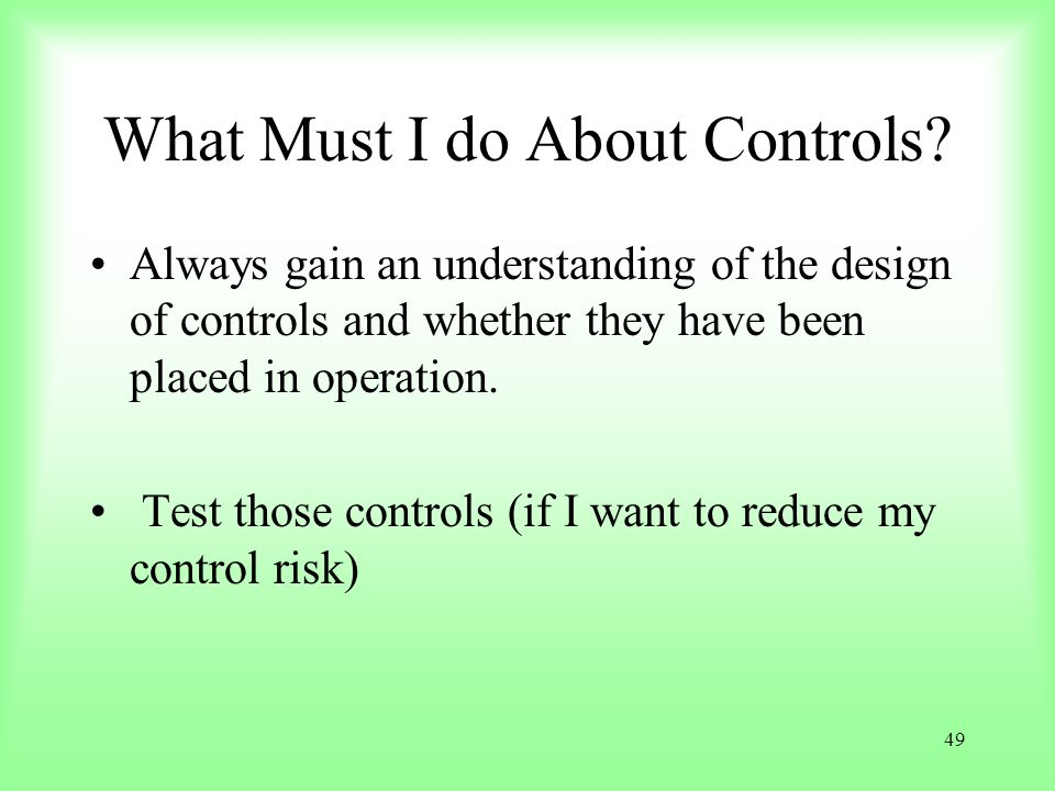 What Must I do About Controls