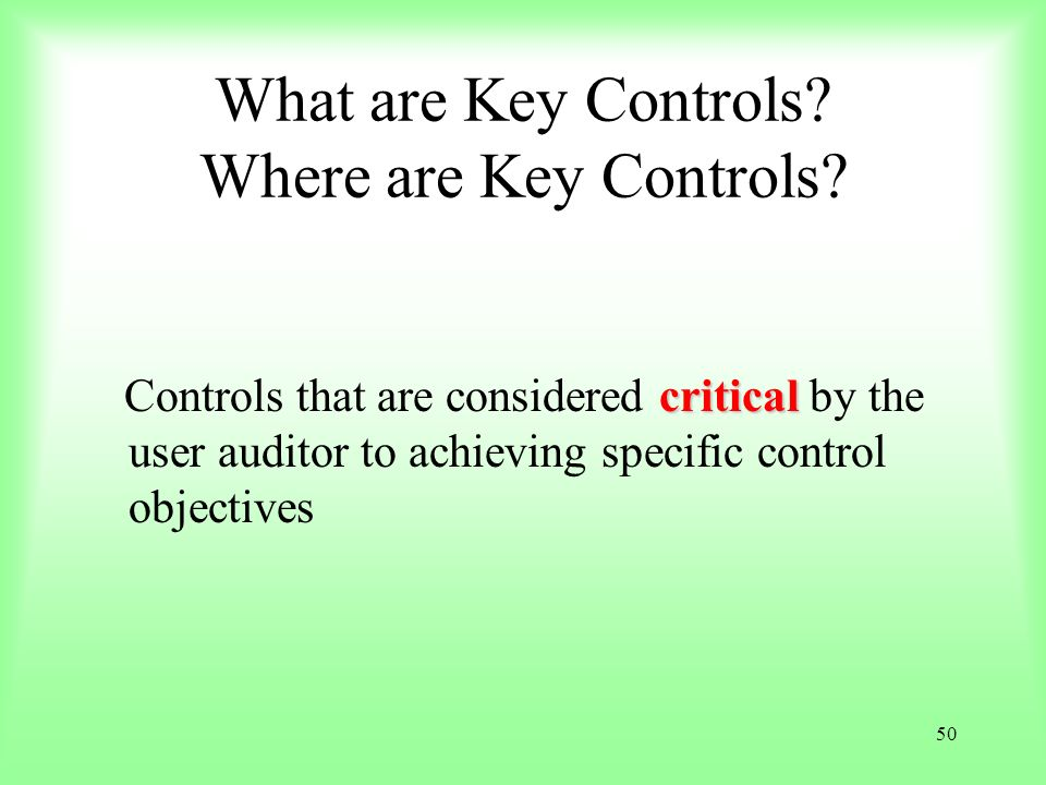 What are Key Controls Where are Key Controls