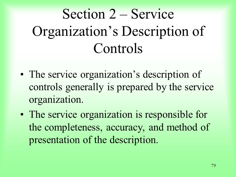 Section 2 – Service Organization's Description of Controls