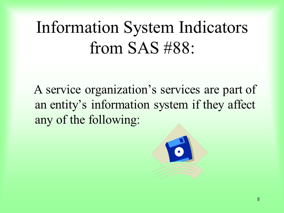 Information System Indicators from SAS #88: