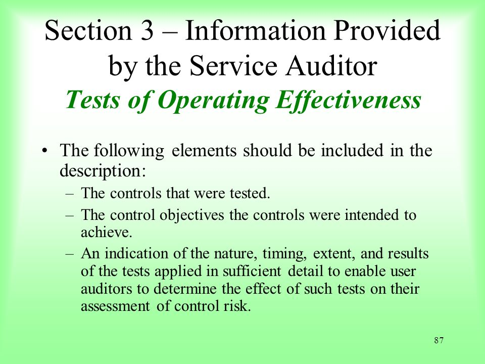 Section 3 – Information Provided by the Service Auditor Tests of Operating Effectiveness