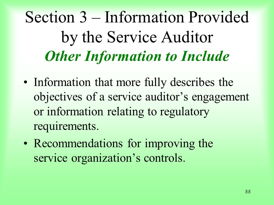 Section 3 – Information Provided by the Service Auditor Other Information to Include