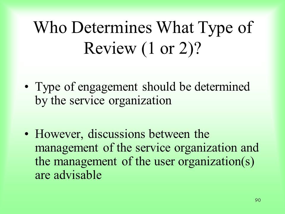 Who Determines What Type of Review (1 or 2)