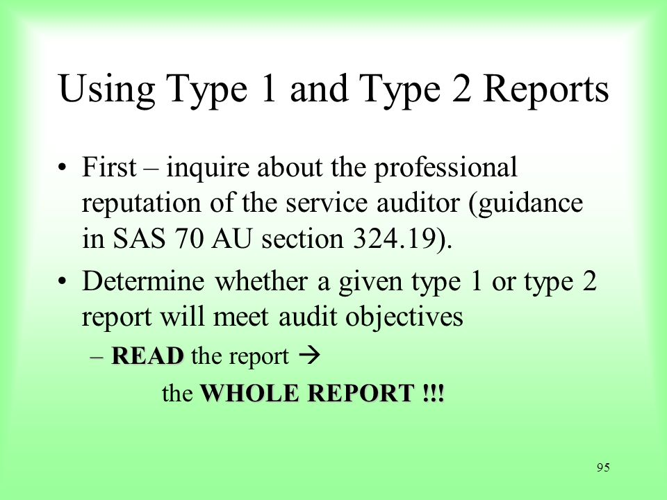 Using Type 1 and Type 2 Reports