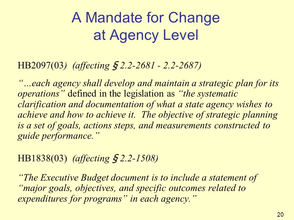 A Mandate for Change at Agency Level