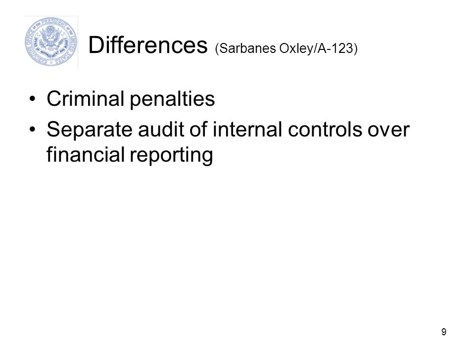 Differences (Sarbanes Oxley/A-123)