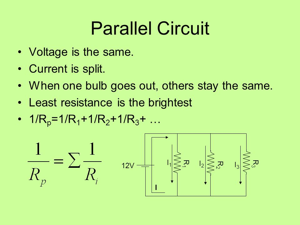 Parallel Circuit Voltage is the same. Current is split.