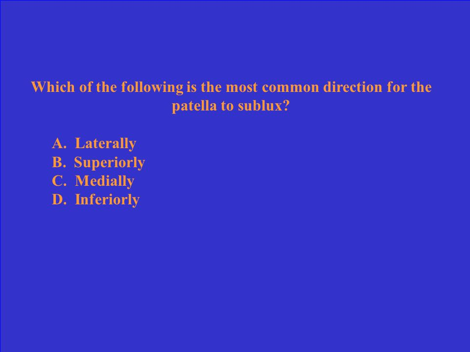 Which of the following is the most common direction for the patella to sublux