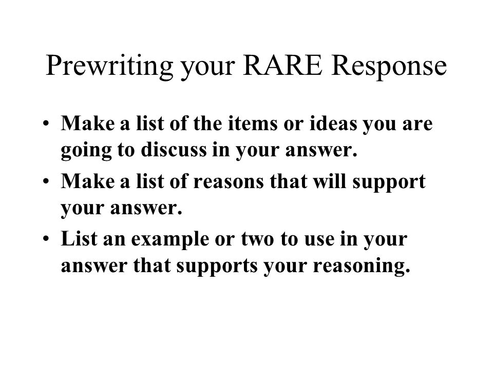 Prewriting your RARE Response