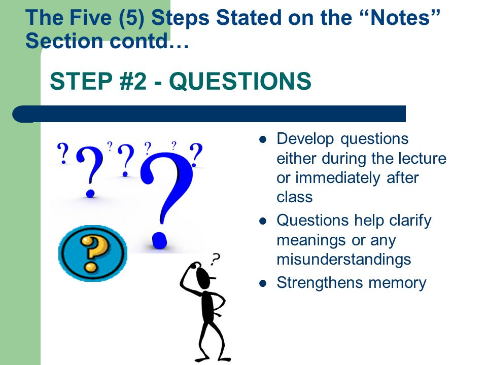 The Five (5) Steps Stated on the Notes Section contd…