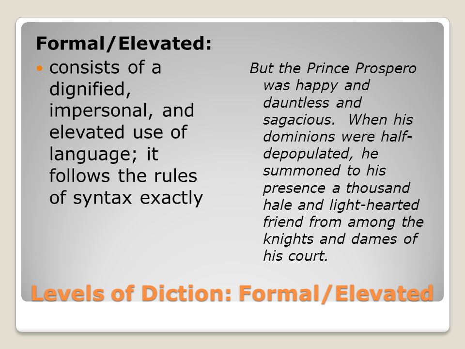 Levels of Diction: Formal/Elevated