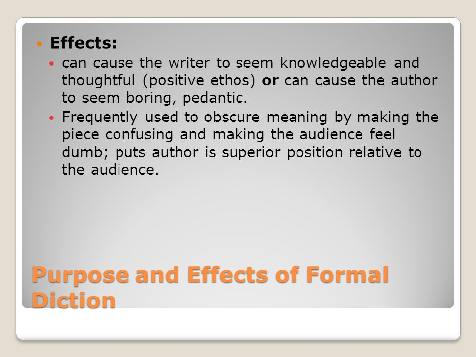 Purpose and Effects of Formal Diction