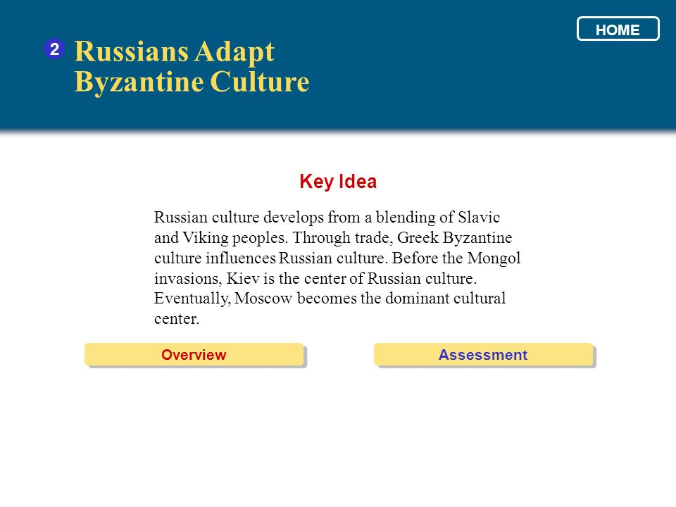 Russians Adapt Byzantine Culture Key Idea 2