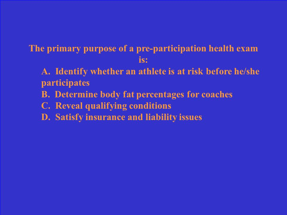 The primary purpose of a pre-participation health exam is: