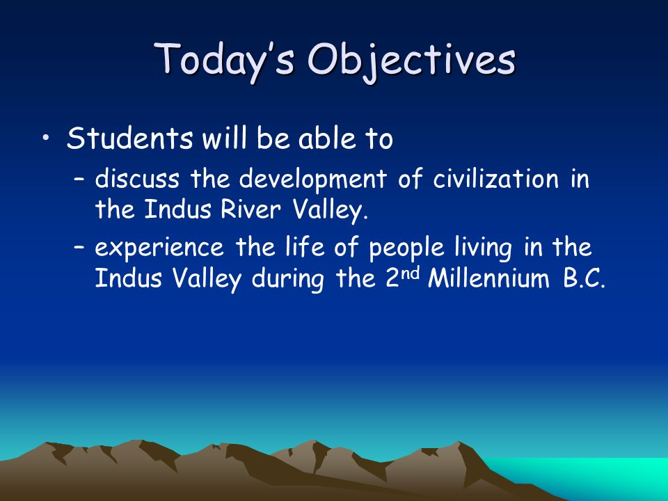 Today's Objectives Students will be able to