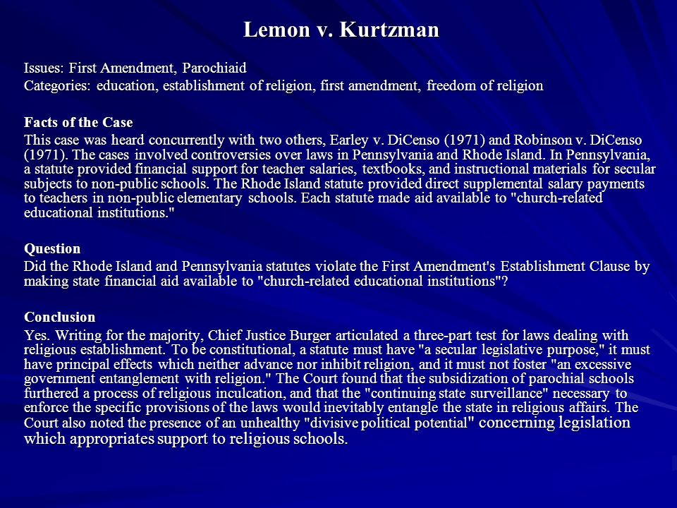 Lemon v. Kurtzman Issues: First Amendment, Parochiaid