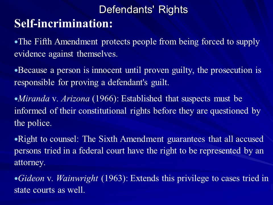 Self-incrimination: Defendants Rights