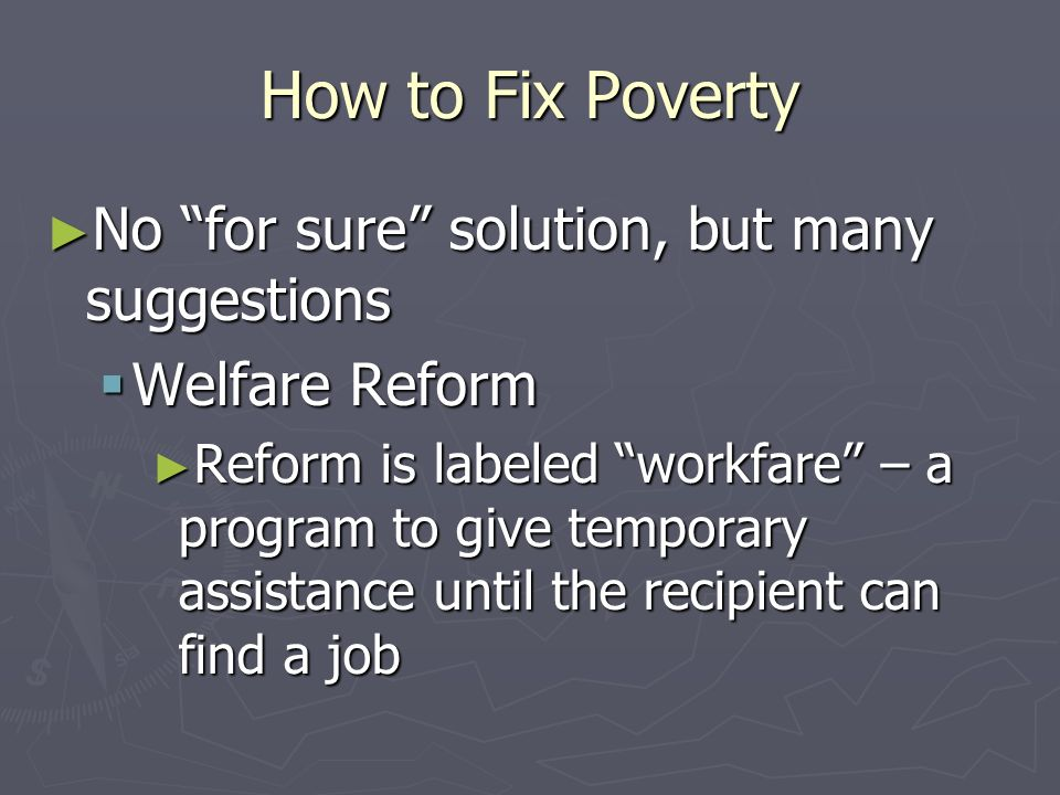 How to Fix Poverty No for sure solution, but many suggestions
