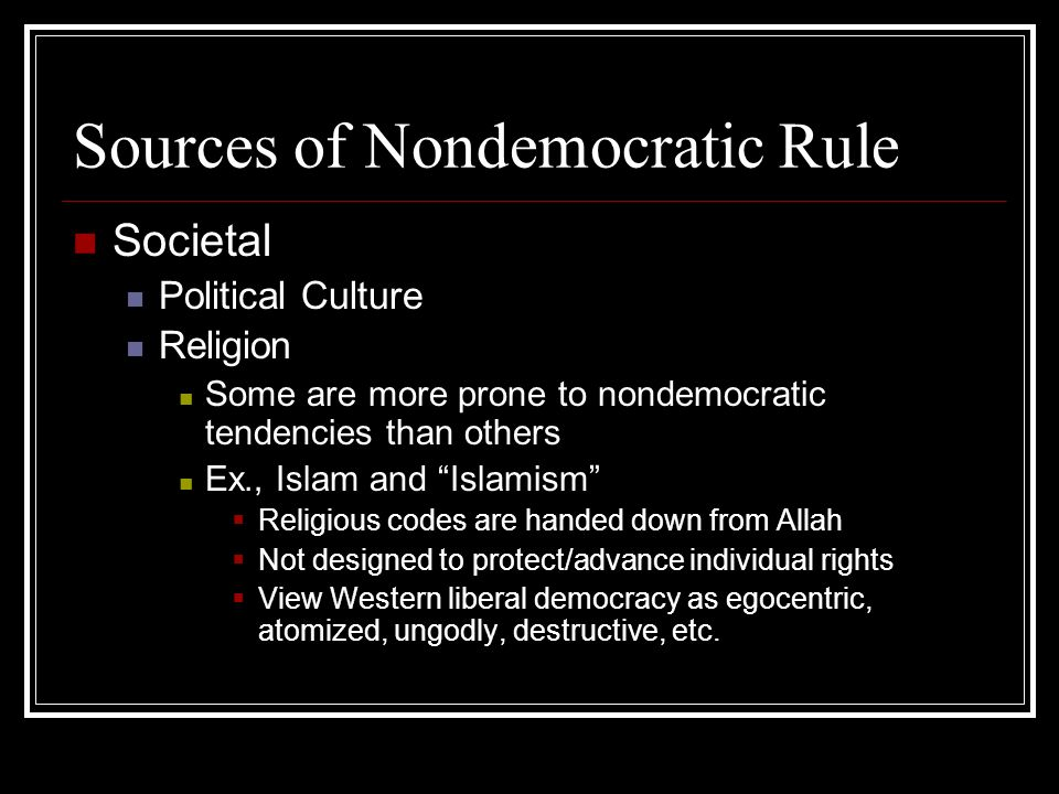 Sources of Nondemocratic Rule