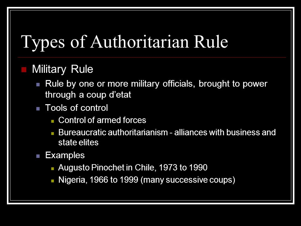 Types of Authoritarian Rule