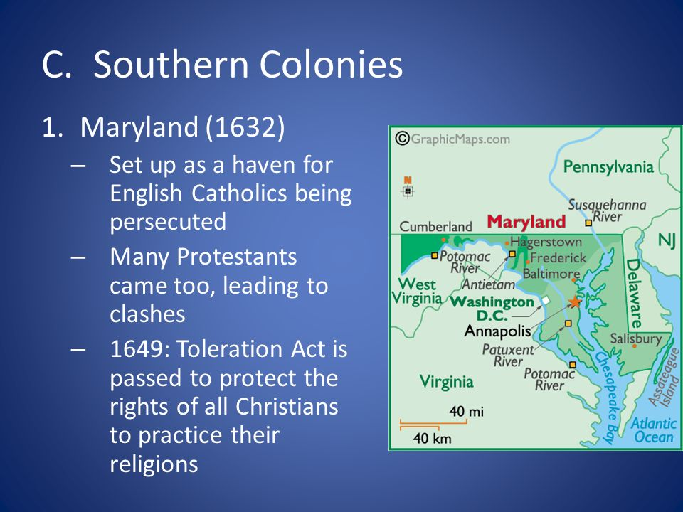 C. Southern Colonies Maryland (1632)