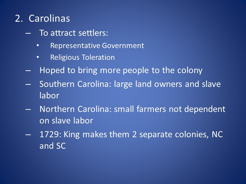 Carolinas To attract settlers:
