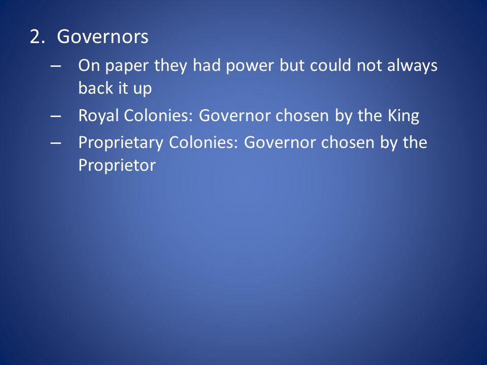 Governors On paper they had power but could not always back it up