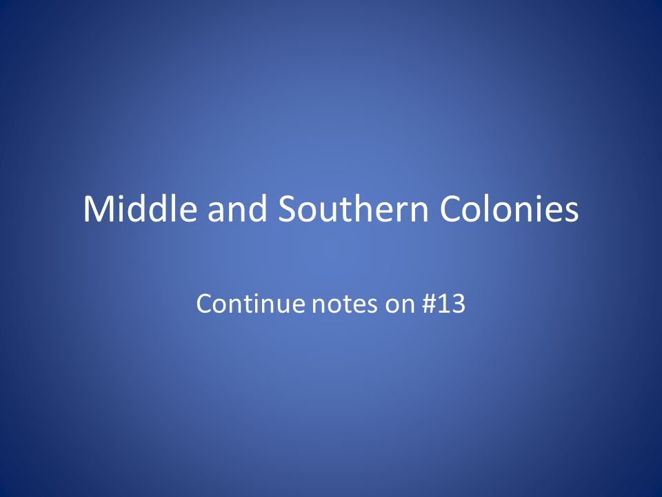 Middle and Southern Colonies