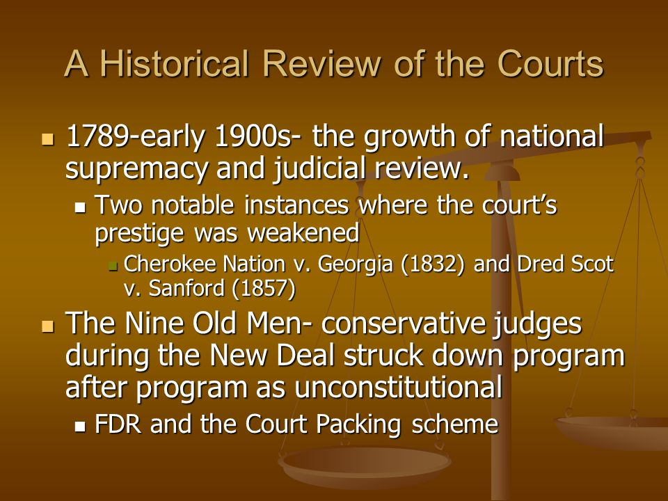 A Historical Review of the Courts
