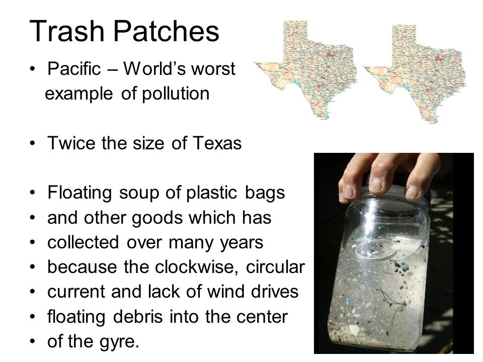 Trash Patches Pacific – World's worst example of pollution