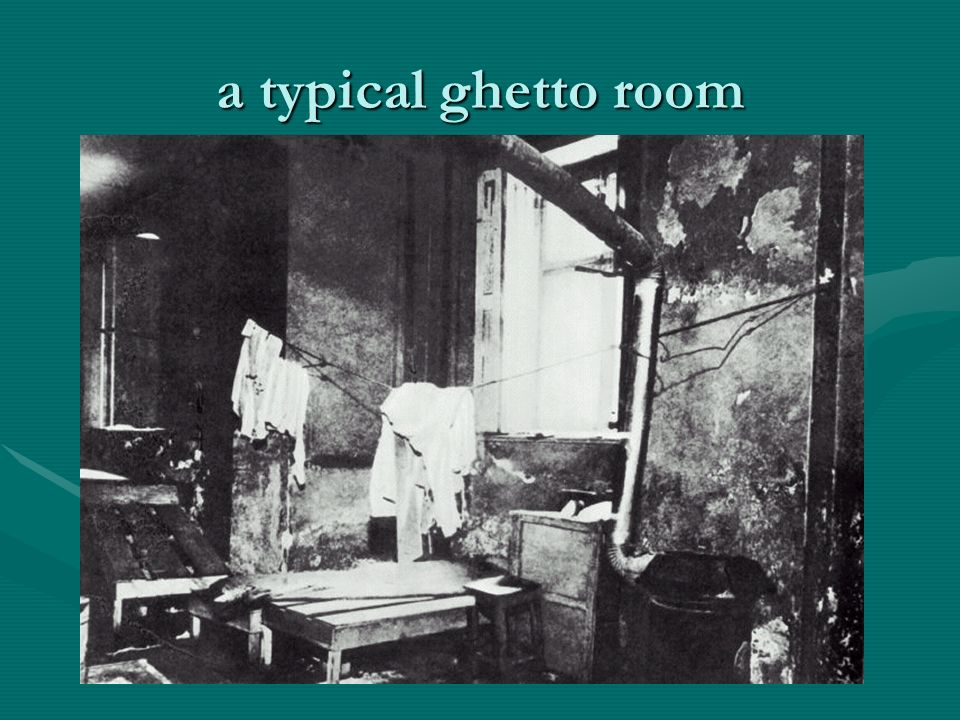 a typical ghetto room