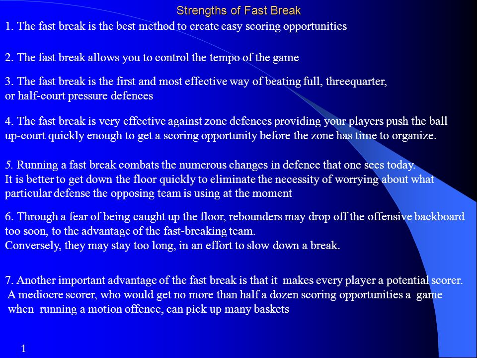 Strengths of Fast Break