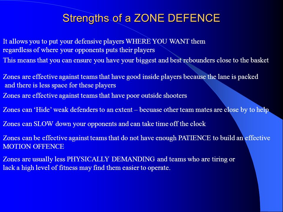 Strengths of a ZONE DEFENCE