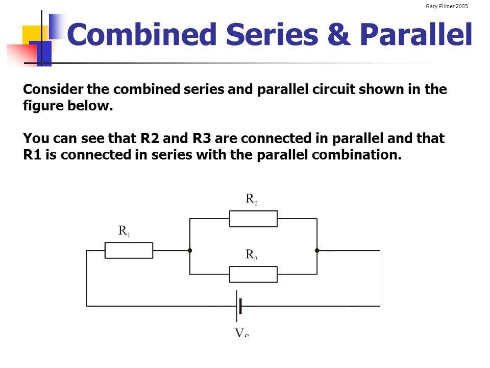 Combined Series & Parallel