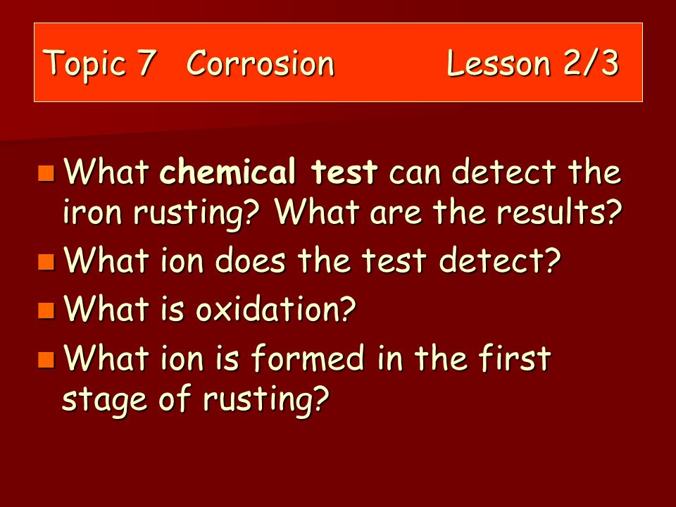 Topic 7 Corrosion Lesson 2/3