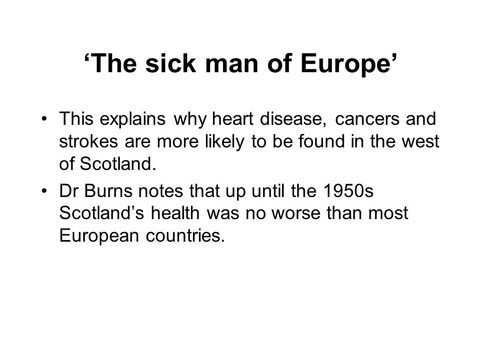 'The sick man of Europe'