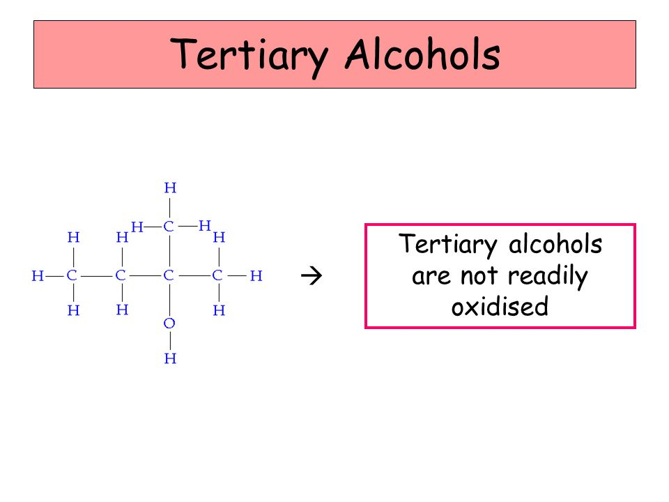 Tertiary alcohols are not readily oxidised