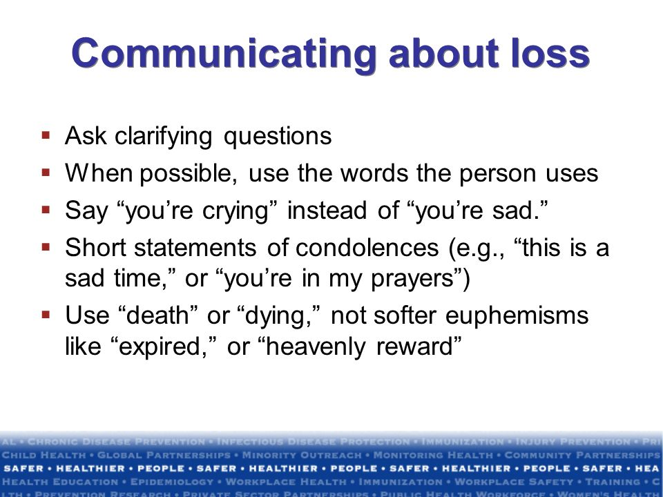Communicating about loss