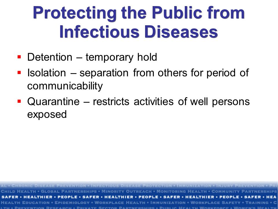 Protecting the Public from Infectious Diseases