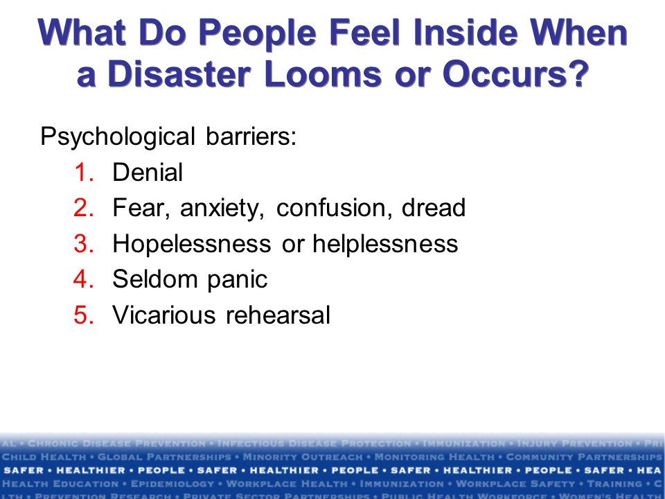 What Do People Feel Inside When a Disaster Looms or Occurs