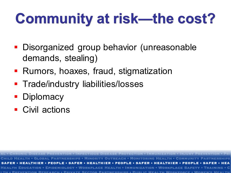 Community at risk—the cost