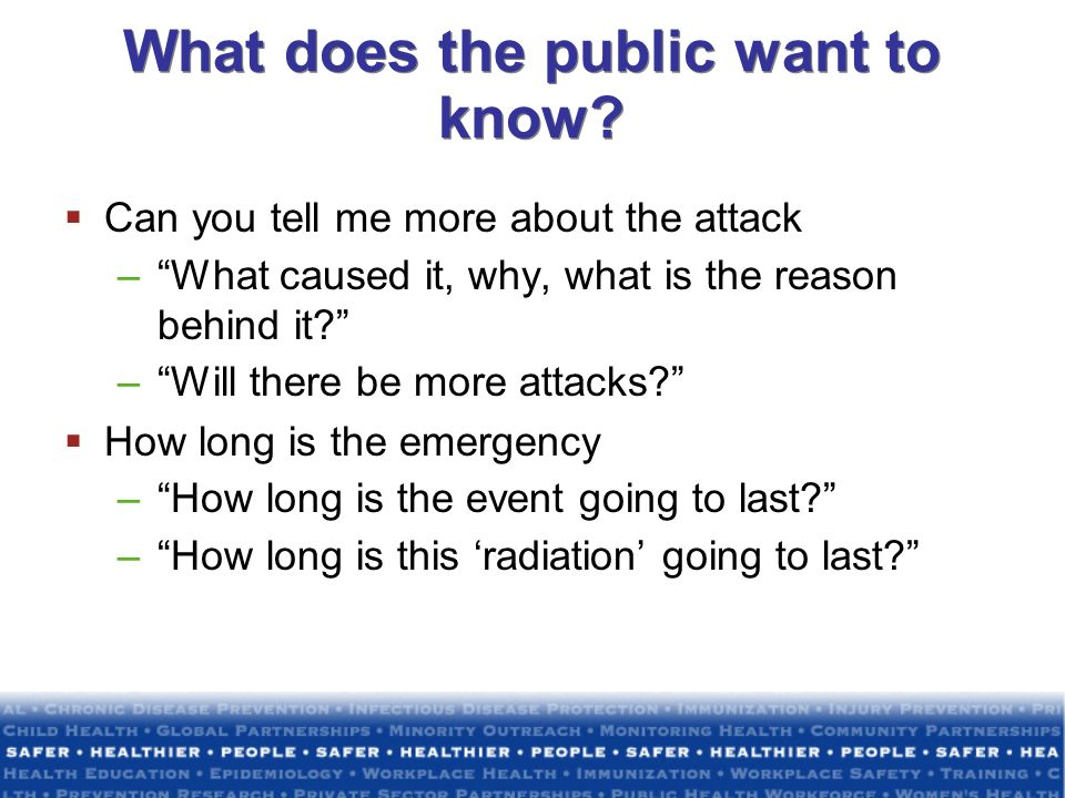 What does the public want to know